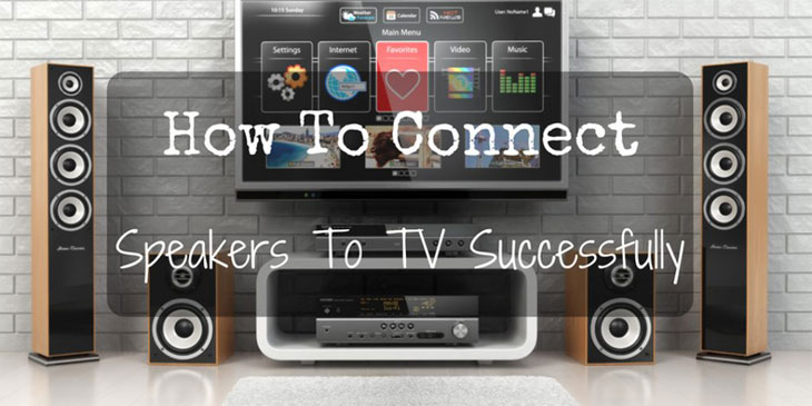 Stupendous How To Connect Speakers To Tv Successfully A Complete Guide Wiring Cloud Nuvitbieswglorg