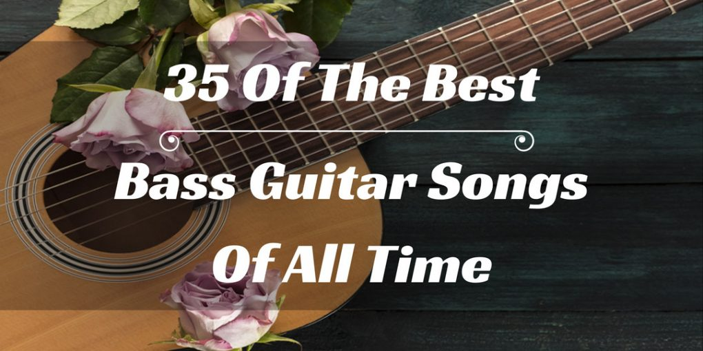 35 Of The Best Bass Guitar Songs Of All Time