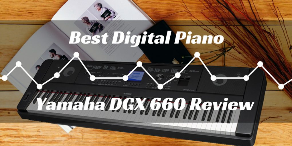 Yamaha DGX 660 Review