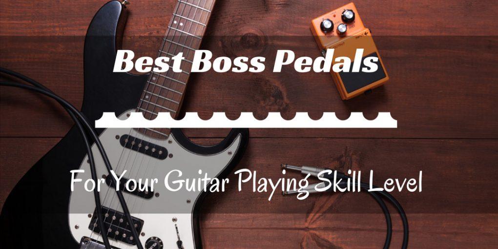 Best Boss Pedals