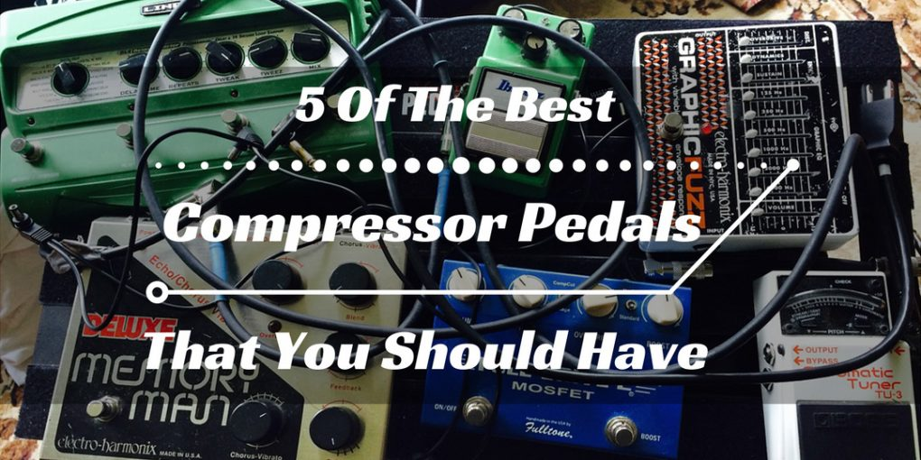 5 of the best compressor pedals that you should have. Black Bedroom Furniture Sets. Home Design Ideas
