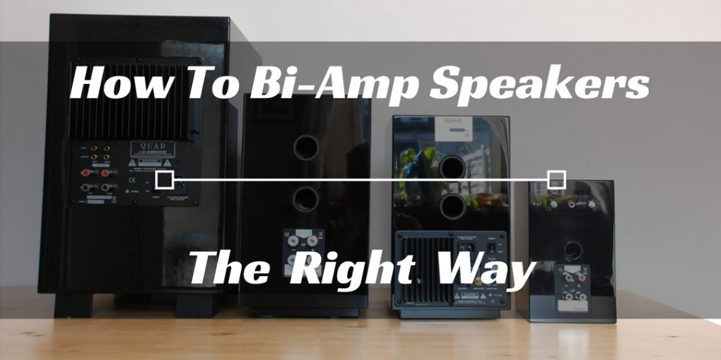How To Bi-Amp Speakers