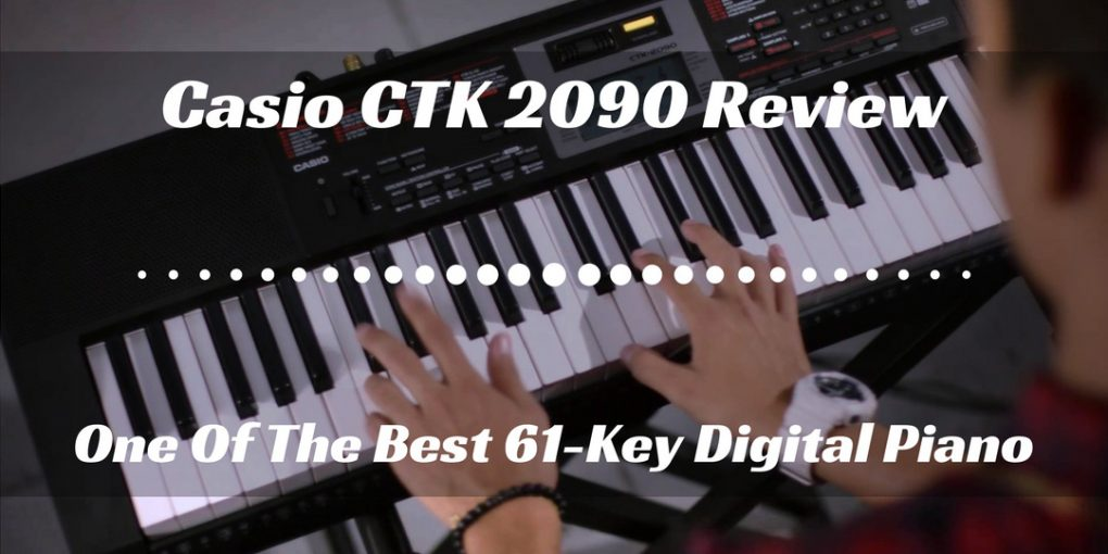 Casio CTK 2090 Review