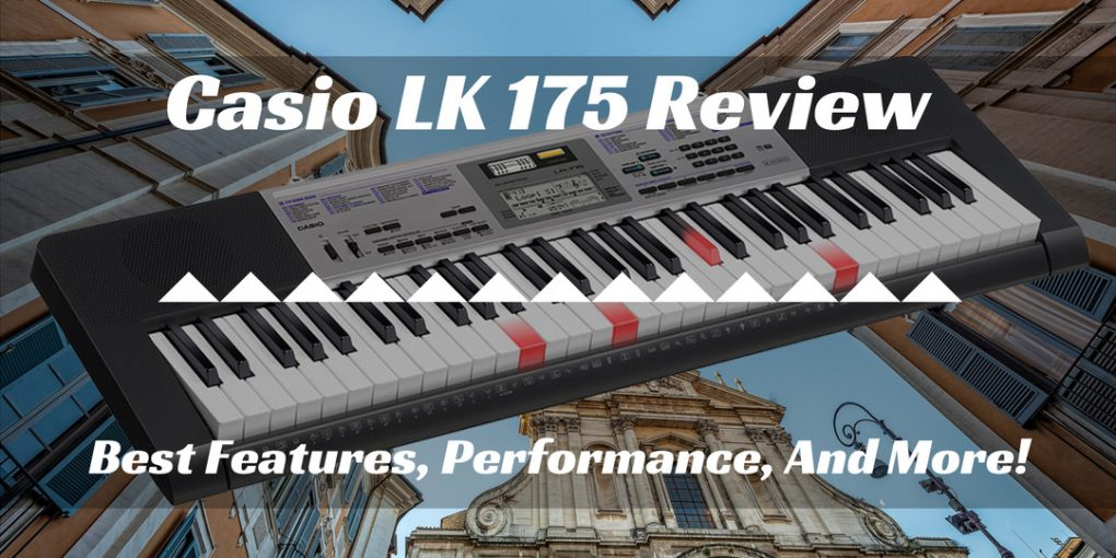 casio lk 175 review best features performance and more. Black Bedroom Furniture Sets. Home Design Ideas